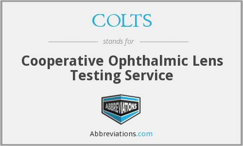 COLTS - Cooperative Ophthalmic Lens Testing Service