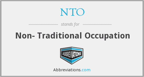 NTO - Non- Traditional Occupation