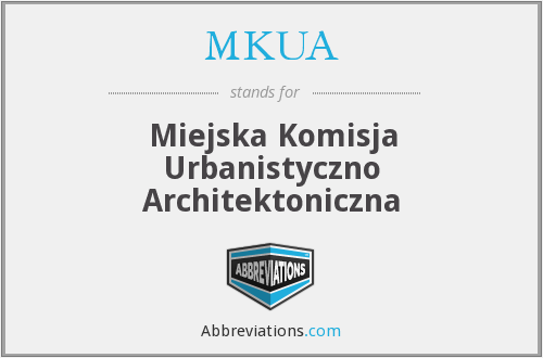 What does MKUA stand for?