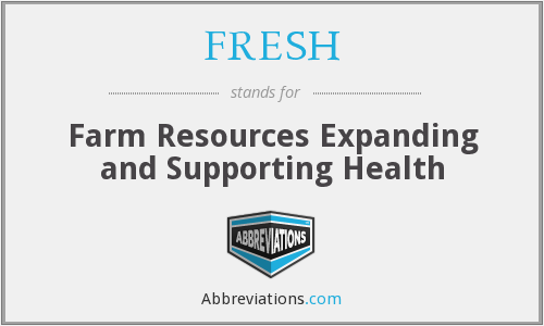 FRESH - Farm Resources Expanding and Supporting Health