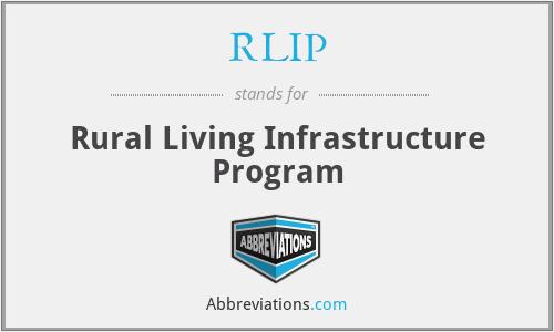 RLIP - Rural Living Infrastructure Program