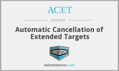 ACET - Automatic Cancellation of Extended Targets