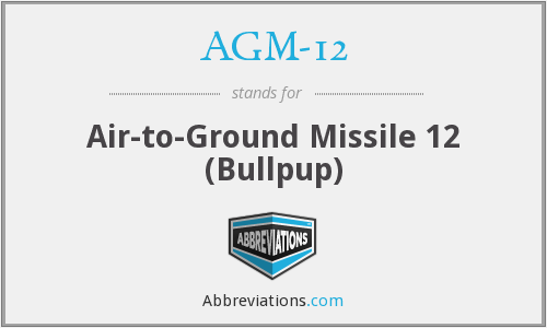 What does AGM-12 stand for?
