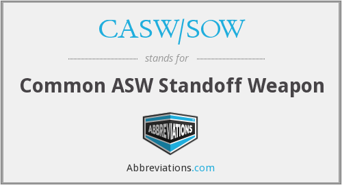 What does CASW/SOW stand for?