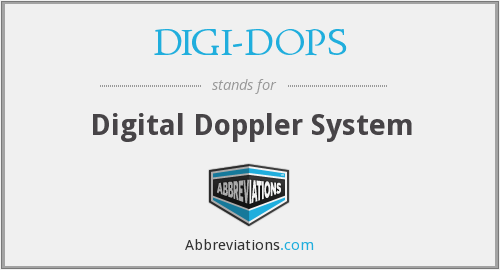 What does DIGI-DOPS stand for?