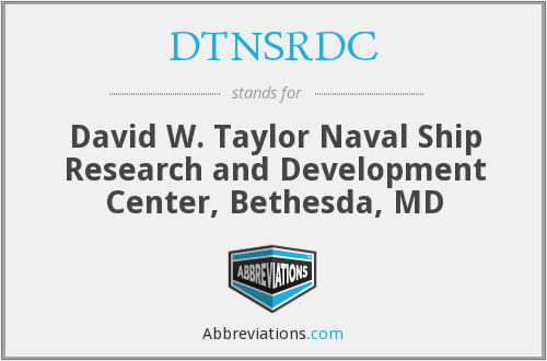 What does DTNSRDC stand for?