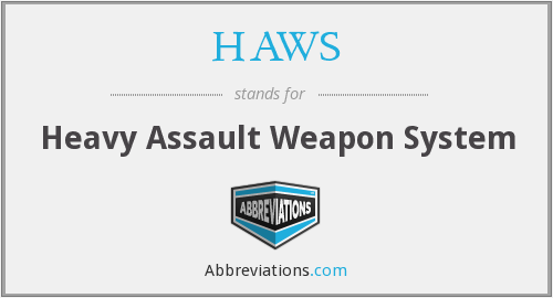What does HAWS stand for?