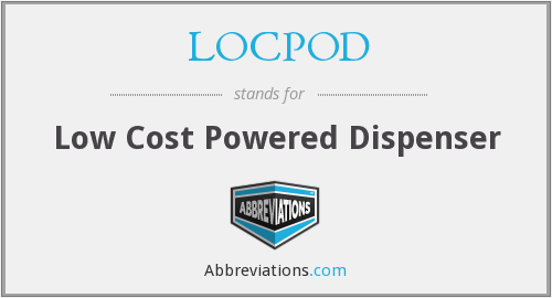 What does LOCPOD stand for?