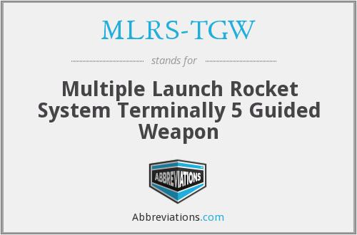 What does MLRS-TGW stand for?