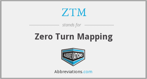 ZTM - Zero Turn Mapping