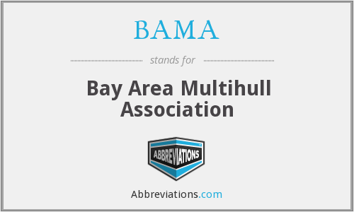 BAMA - Bay Area Multihull Association
