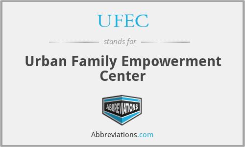 UFEC - Urban Family Empowerment Center