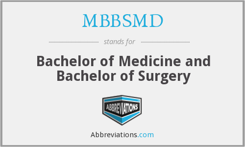 What does MBBSMD stand for?