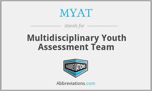 MYAT - Multidisciplinary Youth Assessment Team