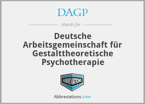DAGP - Deutsche Arbeitsgemeinschaft für Gestalttheoretische Psychotherapie