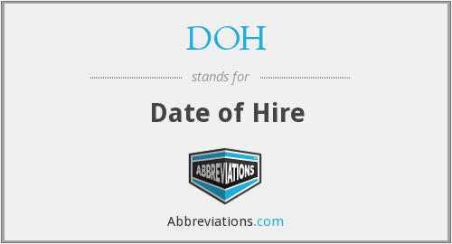 DOH - Date of Hire