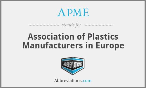 APME - Association of Plastics Manufacturers in Europe