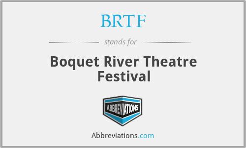 BRTF - Boquet River Theatre Festival
