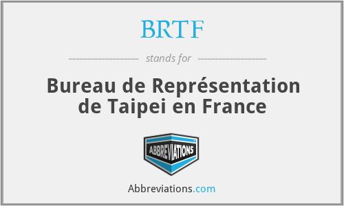 BRTF - Bureau de Représentation de Taipei en France