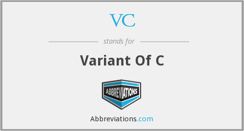 VC - Variant Of C