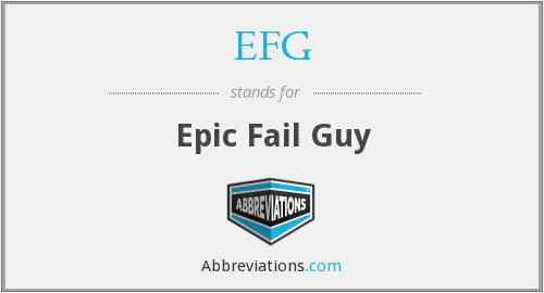 EFG - Epic Fail Guy