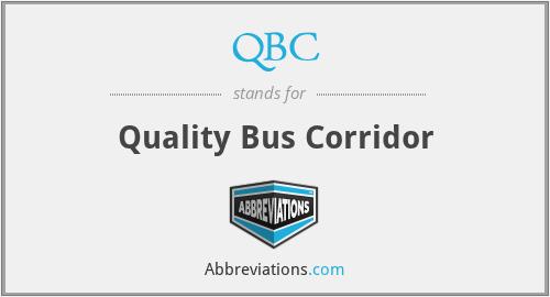 QBC - Quality Bus Corridor