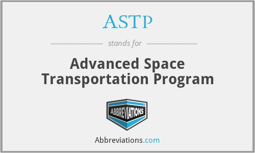 ASTP - Advanced Space Transportation Program