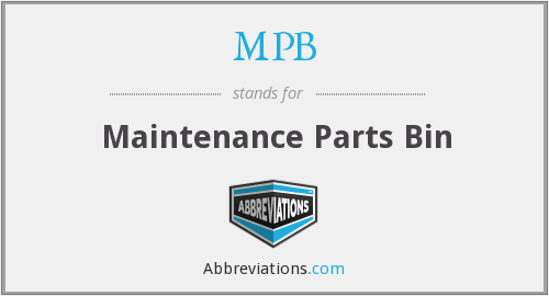 MPB - Maintenance Parts Bin