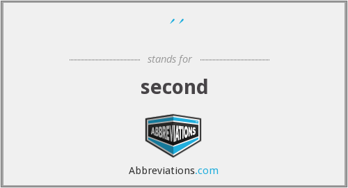 '' - second