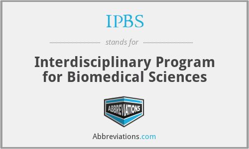 IPBS - Interdisciplinary Program for Biomedical Sciences