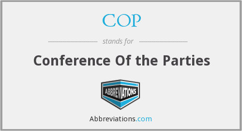 COP - Conference Of the Parties