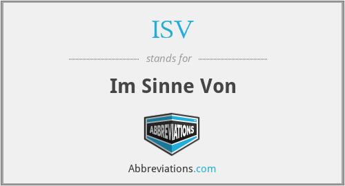 ISV - Im Sinne Von