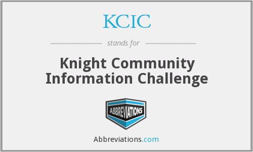 KCIC - Knight Community Information Challenge