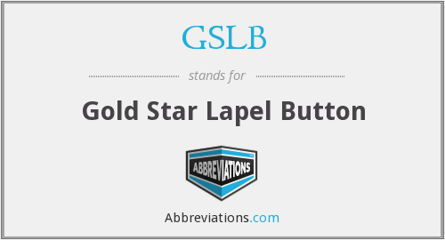 GSLB - Gold Star Lapel Button