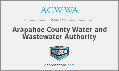 ACWWA - Arapahoe County Water and Wastewater Authority