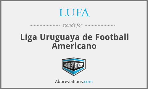 LUFA - Liga Uruguaya de Football Americano