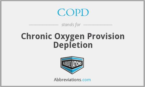COPD - Chronic Oxygen Provision Depletion