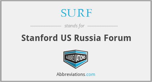 SURF - Stanford US Russia Forum