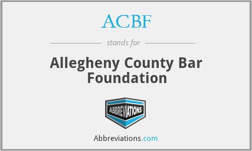 ACBF - Allegheny County Bar Foundation