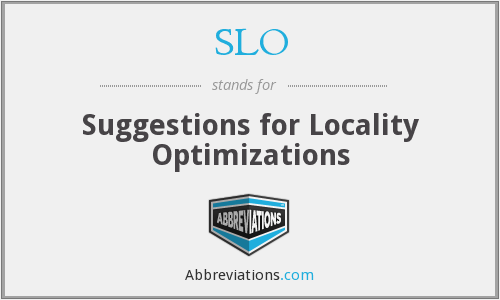 SLO - Suggestions for Locality Optimizations