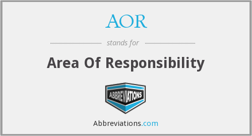 AOR - Area Of Responsibility