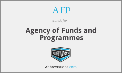 AFP - Agency of Funds and Programmes