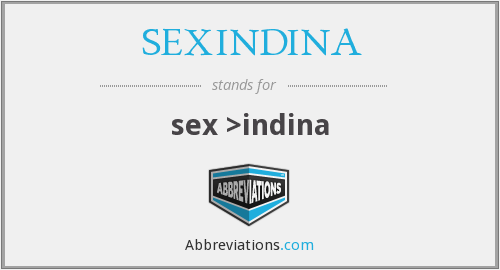 What does SEXINDINA stand for?