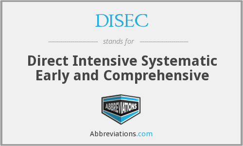 DISEC - Direct Intensive Systematic Early and Comprehensive