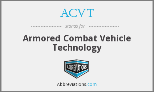 ACVT - Armored Combat Vehicle Technology