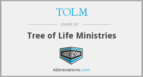 TOLM - Tree of Life Ministries