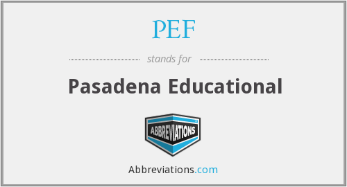 PEF - Pasadena Educational