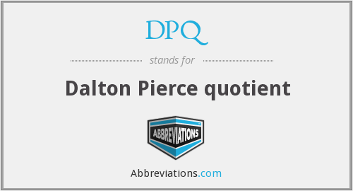 DPQ - Dalton Pierce quotient