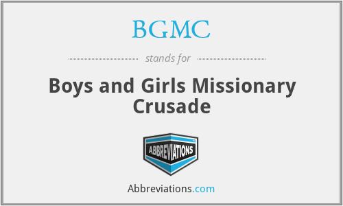 BGMC - Boys and Girls Missionary Crusade