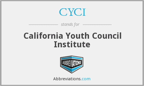 CYCI - California Youth Council Institute